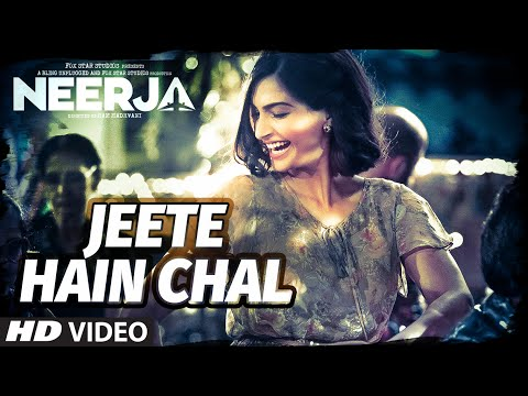 Jeete Hain Chal Video Song