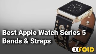 Best Apple Watch Series 5 Bands and Straps to Show Your Extraordinary Style Statement  - 2019
