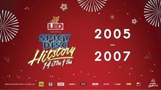 SPICYDISC HitStory รวมเพลงฮิตตลอด 14ปี (2005 - 2007) | (OFFICIAL LONGPLAY)