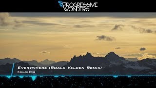 Richard Bass - Everywhere (Roald Velden Remix) [Music Video] [Progressive House Worldwide]