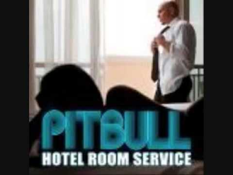 Pitbull   Hotel Room Service   Radio Edit