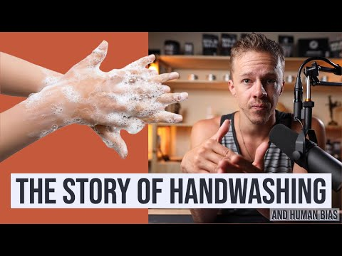 the-story-of-hand-washing-and-the-dangers-of-human-bias