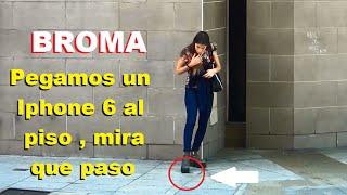 BLOOPER CAMARA OCULTA PARA MORIR DE RISA BROMA PEGAMOS UN IPHONE 6
