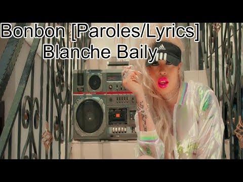 BLANCHE BAILLY - BONBON [PAROLES/LYRICS]