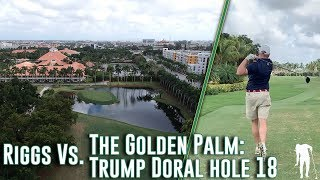 Playing A Rare Par 4 Island Green At The Trump Doral: Golden Palm (Miami, FL)
