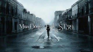 Mùa Đông - ERIK ST319 (lyric + kara)