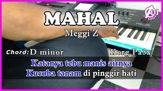 MAHAL - Meggi Z - Karaoke Dangdut Korg Pa3X