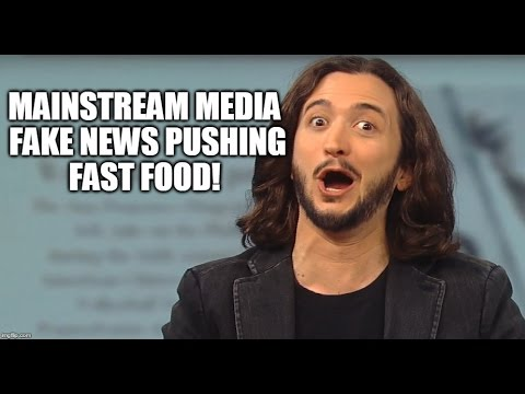 This Article About Fast Food Reveals How Mainstream Media Is Fake News