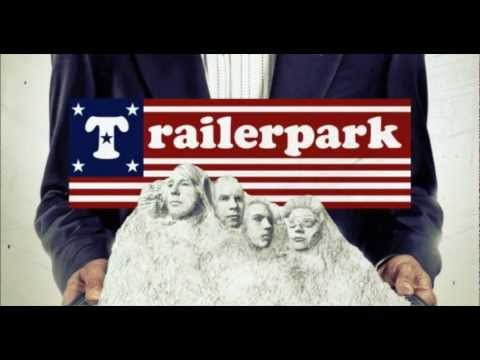 Trailerpark - Wall of Meth