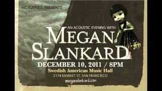 Megan Slankard Saturday December 10th 2011 San Francisco