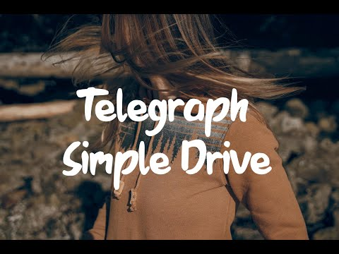 Telegraph - Simple Drive (Lyrics)