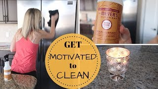 GET MOTIVATED TO CLEAN! | ULTIMATE CLEANING MOTIVATION | How to fall in love with cleaning