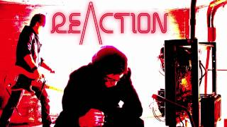 REACTION - Don