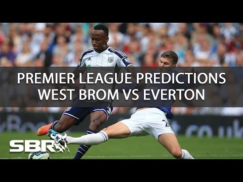 West Brom vs Everton - Preview and Predictions | 20 Aug 2016