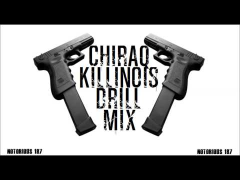 CHIRAQ, Killinois Drill Music Mix