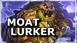 Hearthstone - Best of Moat Lurker