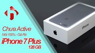 iPhone 7 Plus 128GB chưa Active giá Siêu Rẻ. Mới 100%, hộp nguyên Seal, đủ bảo hành | HungMobile