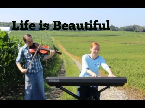 Life is Beautiful--The Afters: Instrumental Cover by thepianogals