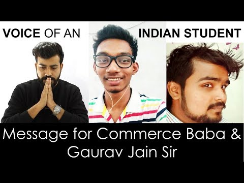 Voice of an Indian Student | Message to Commerce Baba and Gaurav Jain sir | Impact Indian