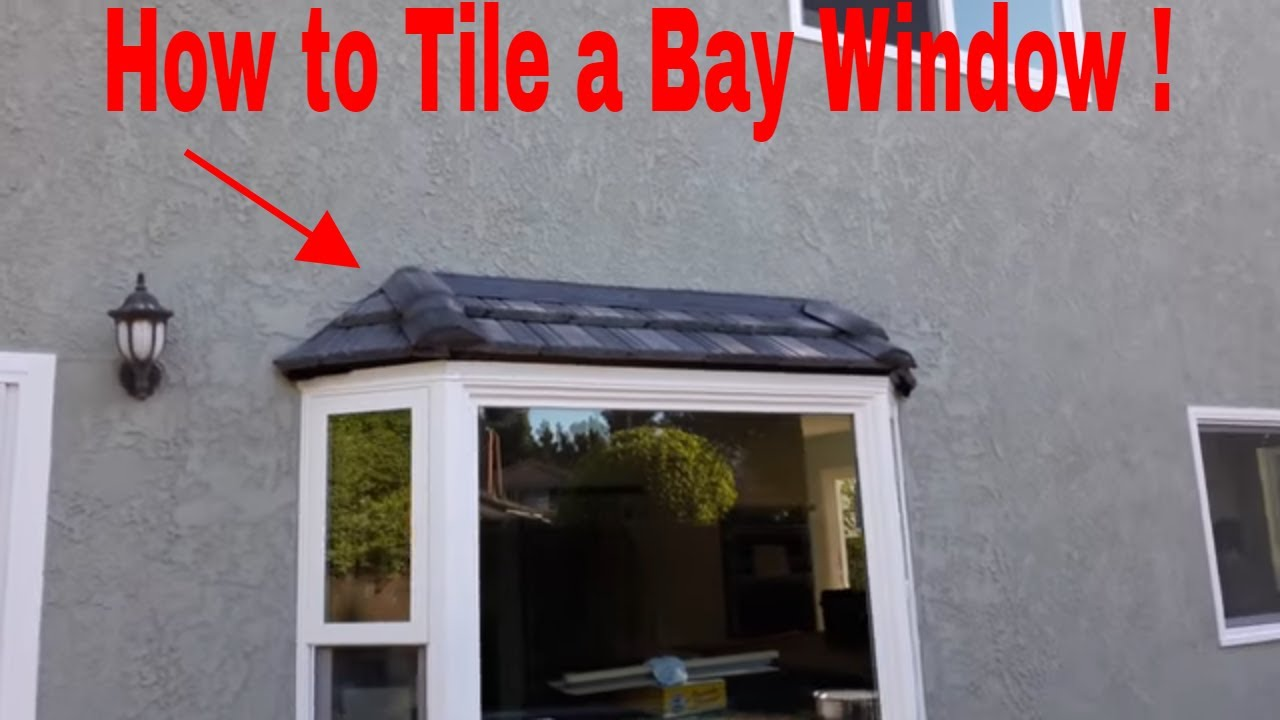 How To Install A Tile Roof On A Bay Window Step By Step