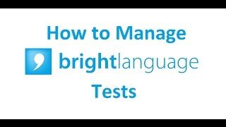 How To Manage Bright Language Tests (En)