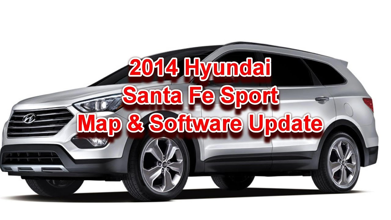 2017 Hyundai Santa Fe Sport Map Update