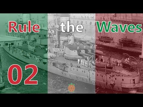 Rule the Waves | Let's Play Italy - 02 - A Volatile Start