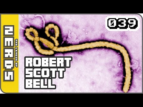 Robert Scott Bell and Ebola -TLoNs Podcast #039