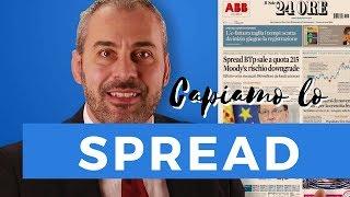 Cos'è lo spread - cosa centra con i nostri soldi ?