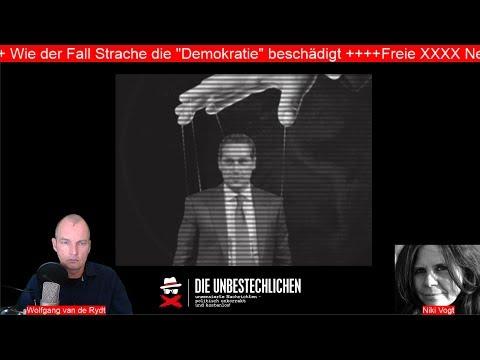 Freie XXXX News: Staatsstreich gegen Österreich +++ Wie der Fall Strache die