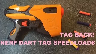 TAG BACK! - The Nerf Dart Tag Speedload 6 | Walcom S7