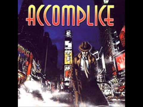 ACCOMPLICE -For All The World