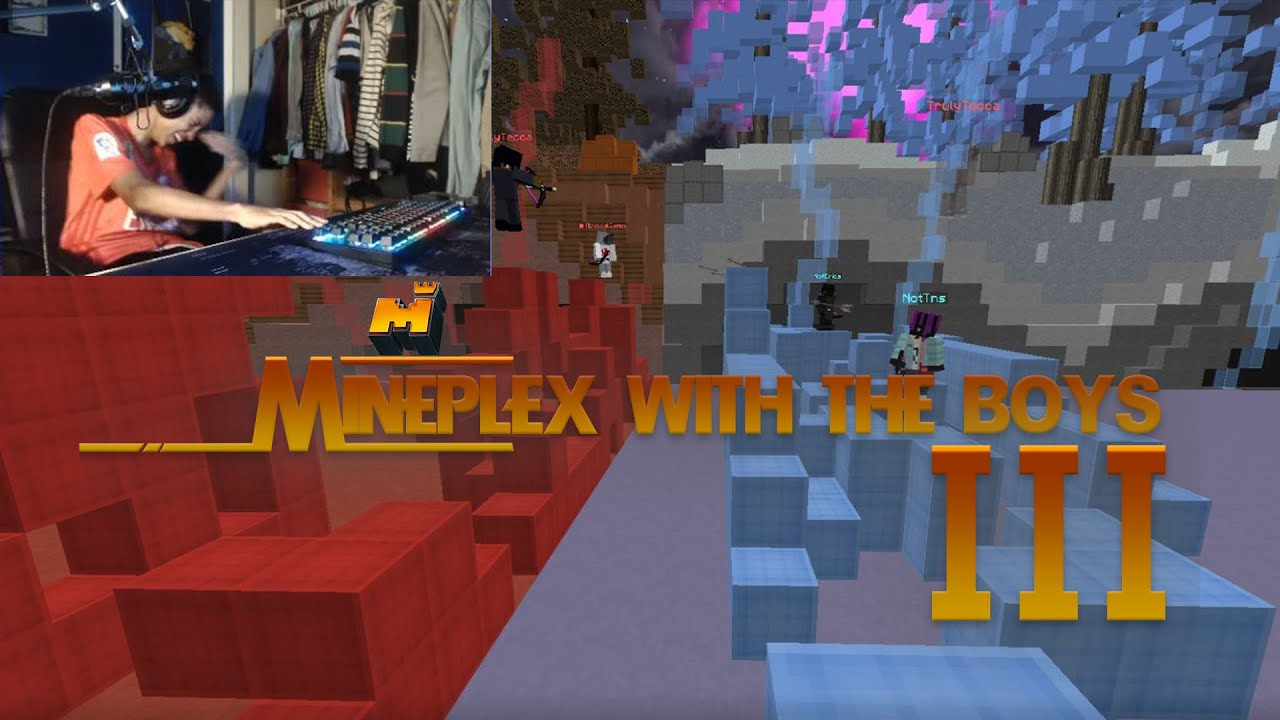 MINEPLEX W/ THE BOYS III