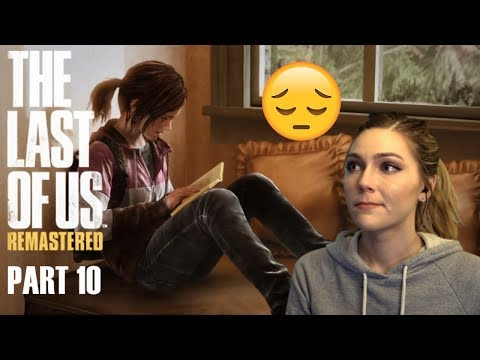 Tommy's & Poor Lil Ellie  The Last Of Us Pt. 10  Marz Plays