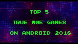 Top 5 WWE Android games 2018