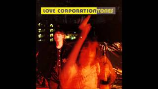 Love Corporation - Palatial (Tones version)