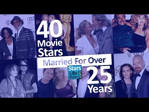 40 Actors And Actresses Married For Over 25 Years   Movie Stars Then And Now   Celebrity Couples