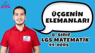 Üçgenin Elemanları | 2021 LGS Matematik Konu Anlatımları