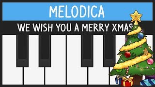 We Wish You a Merry Christmas - Melodica Tutorial