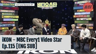 ENG SUB iKON   MBC Every1 Video Star E115 !81016