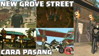 Tampilan Baru GROVE STREET + Cara Pasang - GTA San Andreas Android MOD