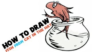 How to Draw the Fish from Cat in the Hat by Dr. Seuss