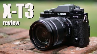 Fujifilm X-T3 review first looks - my favourite X body upgraded!