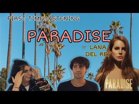 *FIRST TIME LISTENING TO LANA DEL REY - BORN TO DIE: PARADISE EDITION (REACTION)*