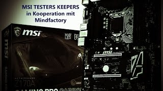 MSI Z170A GAMING PRO CARBON | MSI TESTERS KEEPERS | Mindfactory | dt.-technics