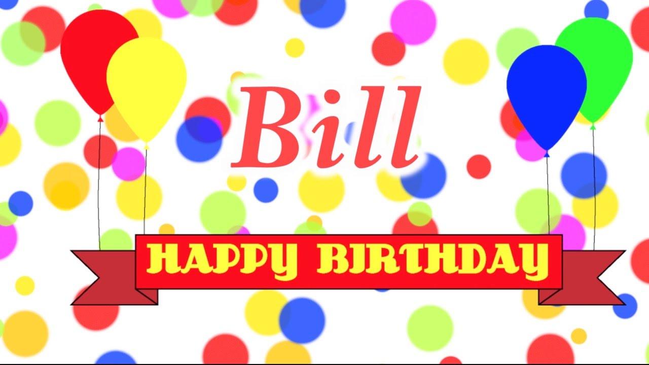 Happy Birthday Bill Song