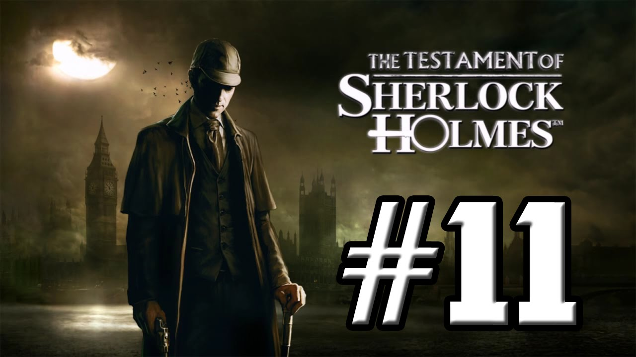 Download The Testament of Sherlock Holmes #11 / Playtrough / Let's Play [100 Games Challenge] Gameplay