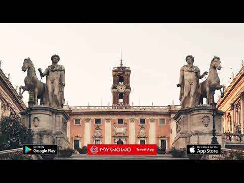 Campidoglio And Capitoline Museums – Presentation – Rome – Audio Guide – MyWoWo  Travel App