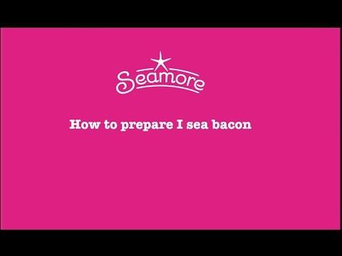 How to prepare I sea bacon