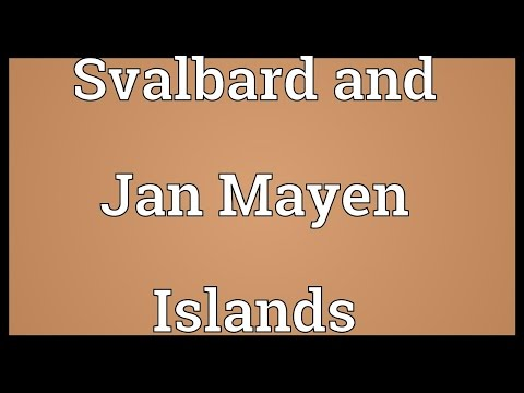 Svalbard and Jan Mayen Islands Meaning
